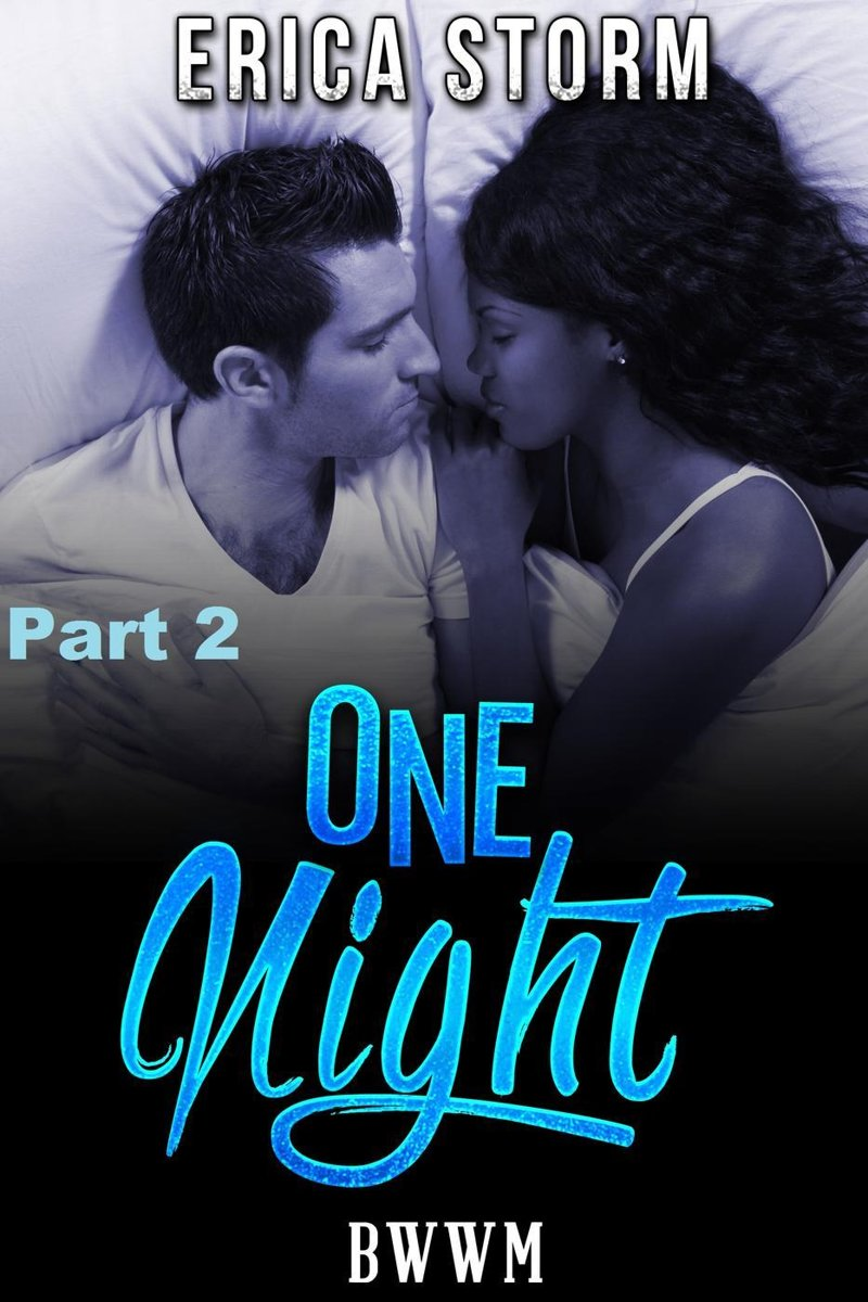 One Night (Part 2)