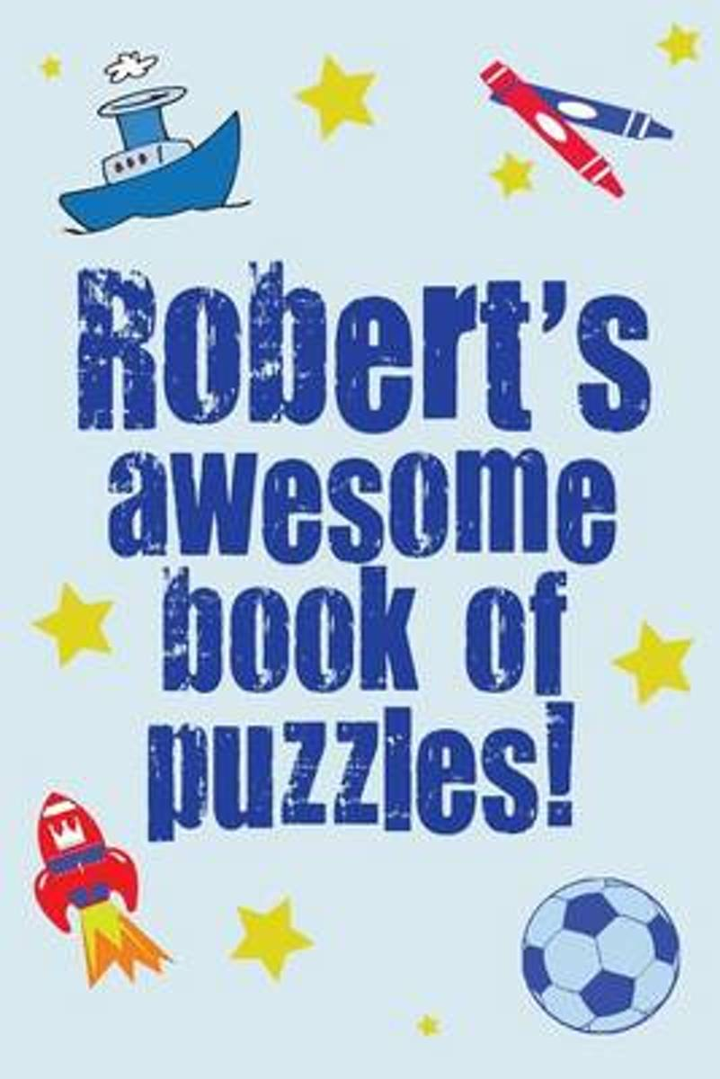 Robert's Awesome Book of Puzzles!