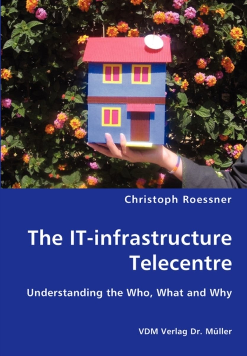 The It-Infrastructure Telecentre