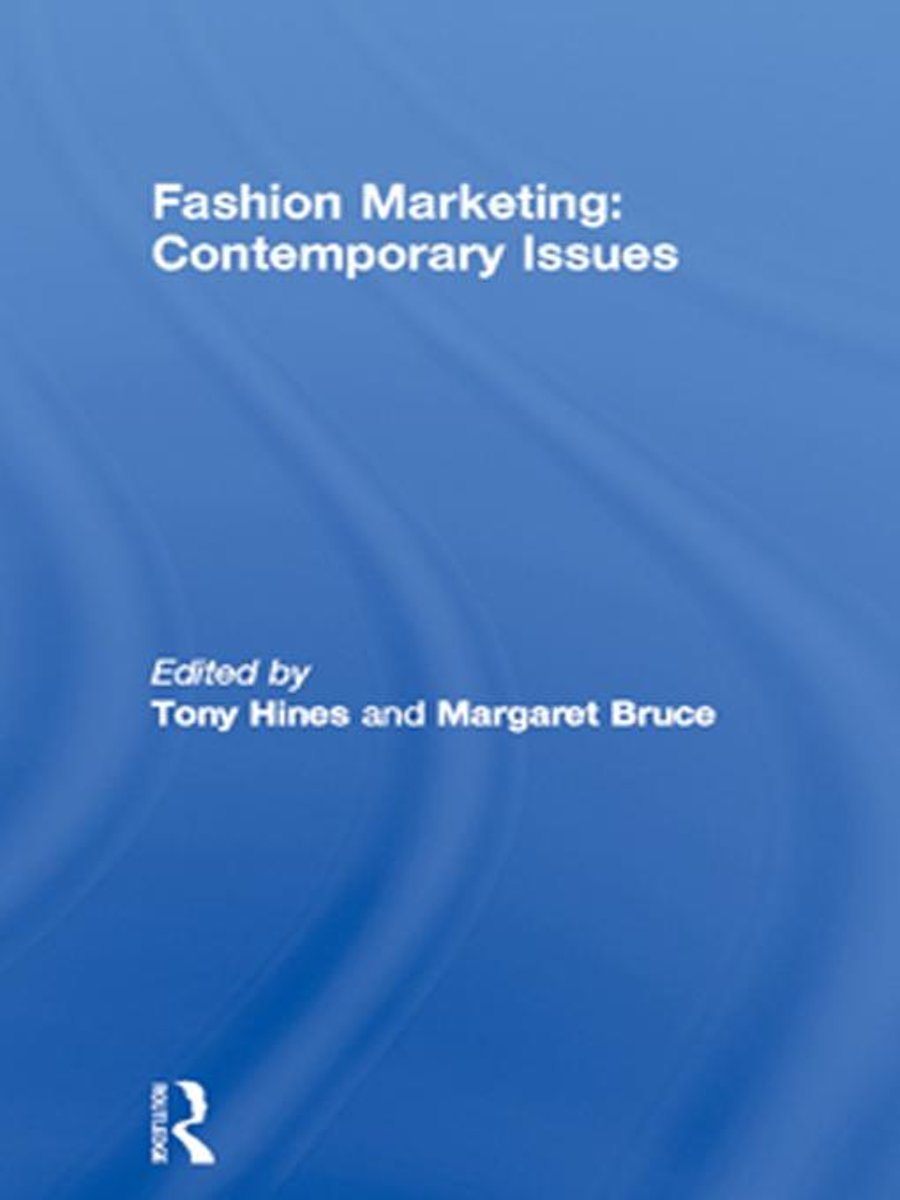 Fashion Marketing: Contemporary Issues
