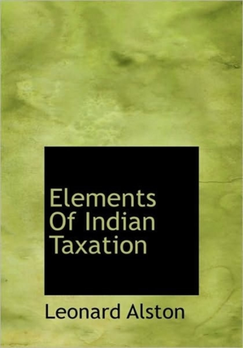 Elements of Indian Taxation