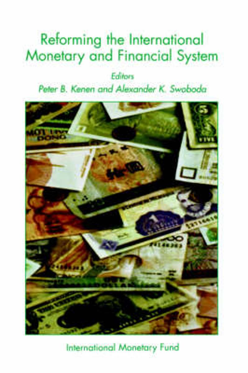 Reforming the International Monetary and Financial System