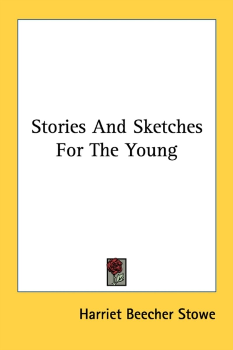 Stories and Sketches for the Young