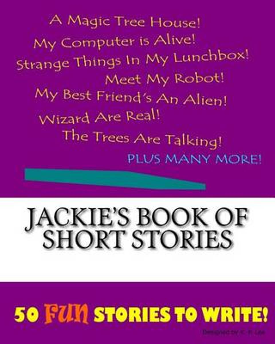 Jackie's Book of Short Stories