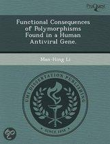 Functional Consequences of Polymorphisms Found in a Human Antiviral Gene.