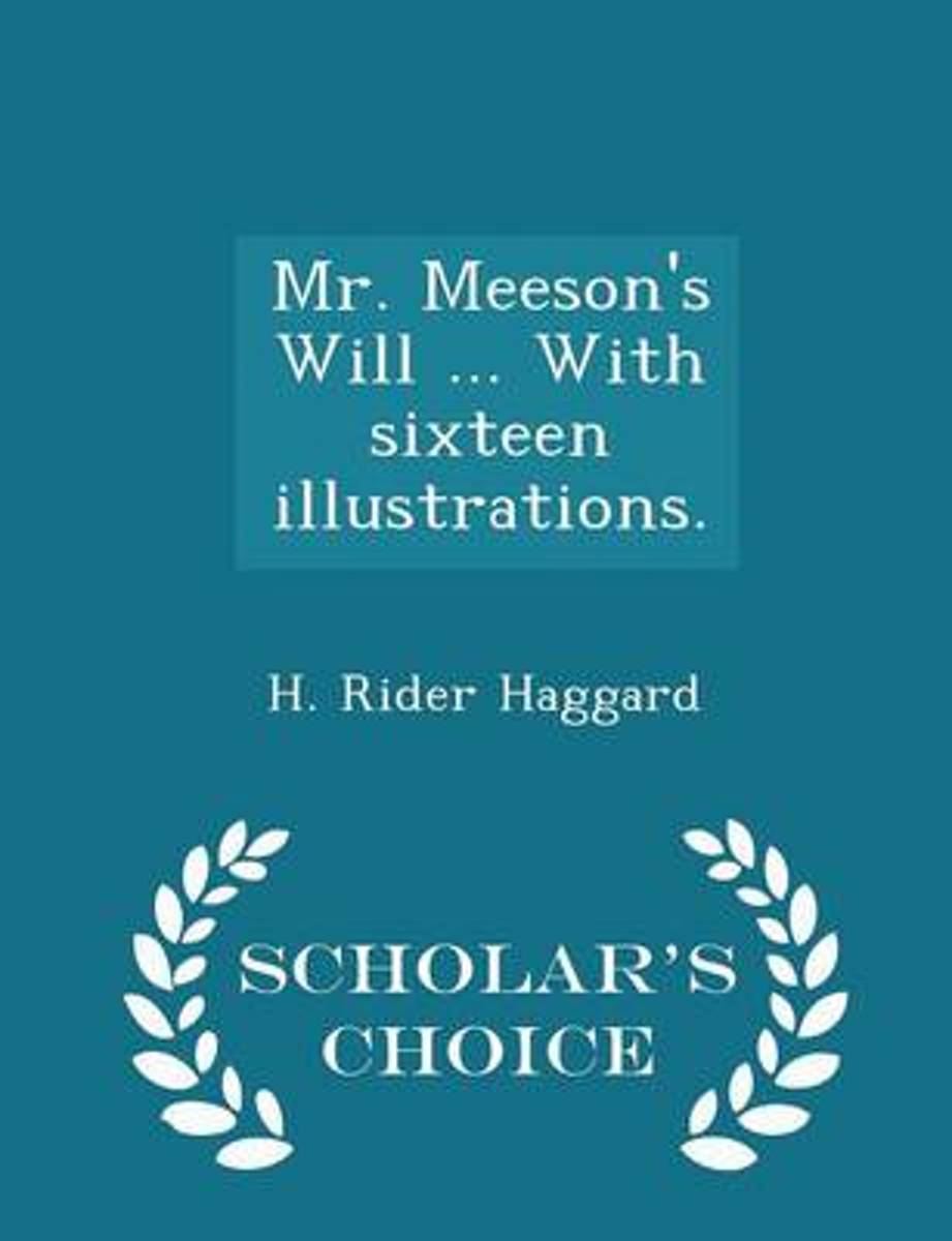 Mr. Meeson's Will ... with Sixteen Illustrations. - Scholar's Choice Edition