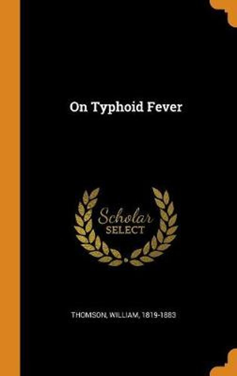 On Typhoid Fever