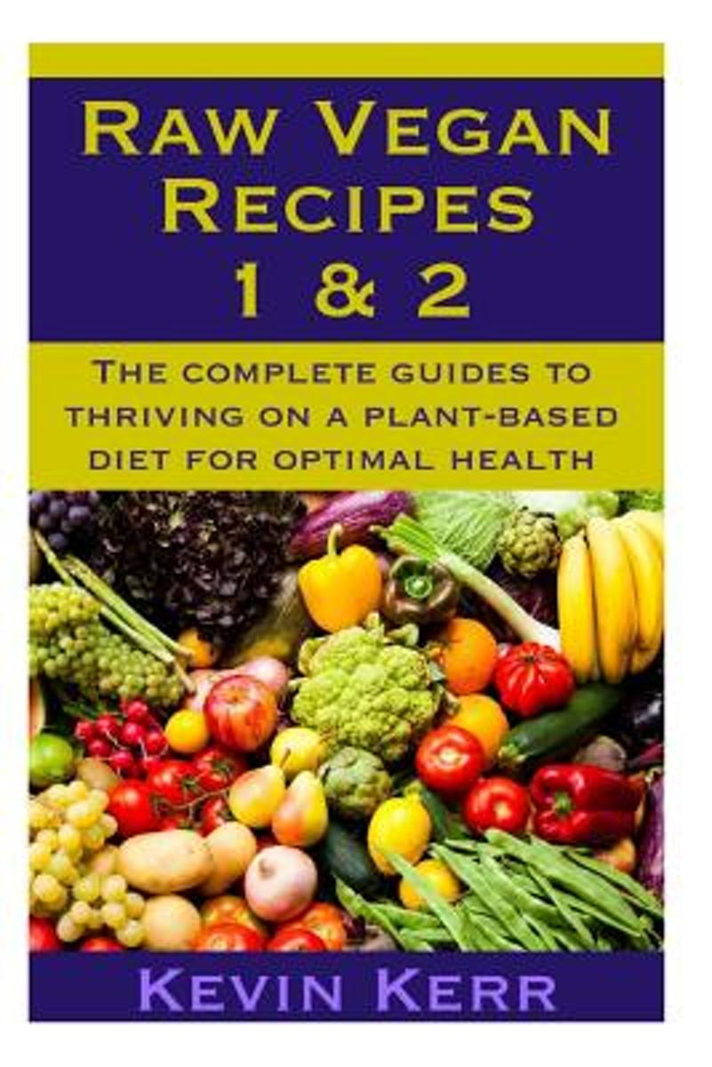 Raw Vegan Recipes 1 & 2