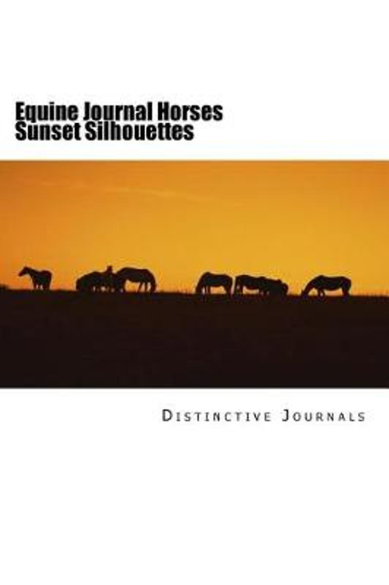 Equine Journal Horses Sunset Silhouettes
