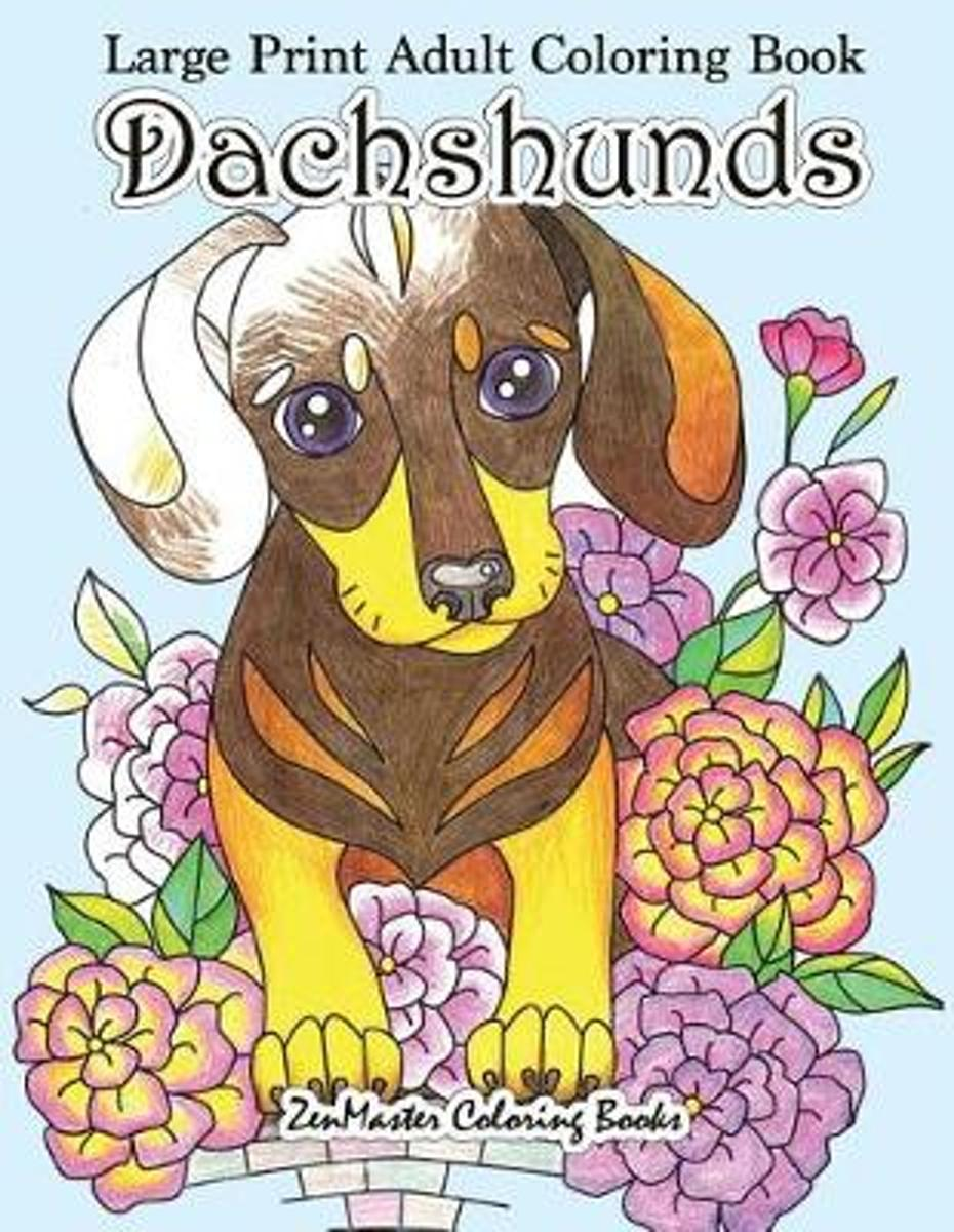 Large Print Adult Coloring Book Dachshunds