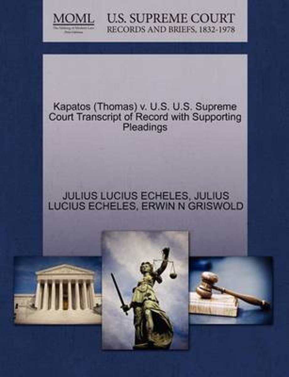 Kapatos (Thomas) V. U.S. U.S. Supreme Court Transcript of Record with Supporting Pleadings