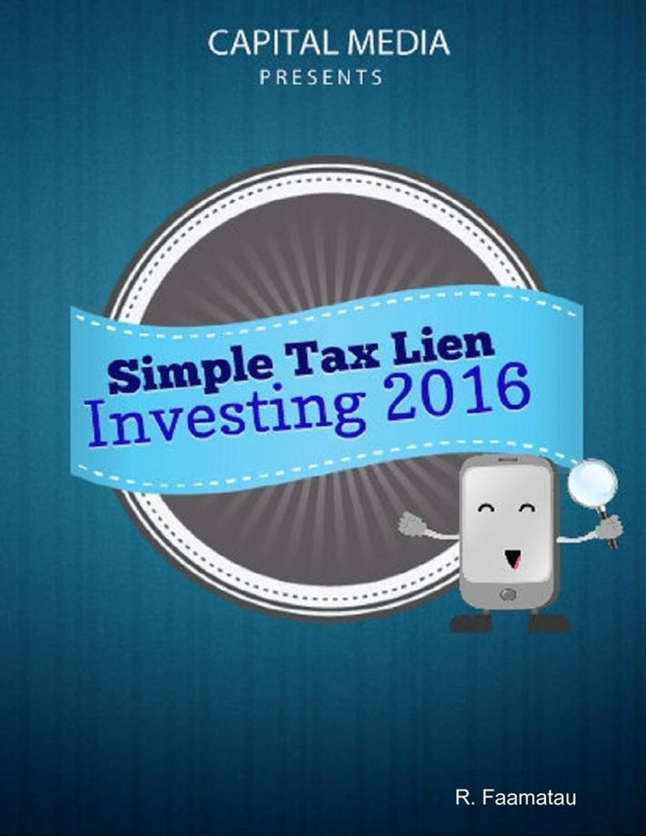 Simple Tax Lien Investing for 2016