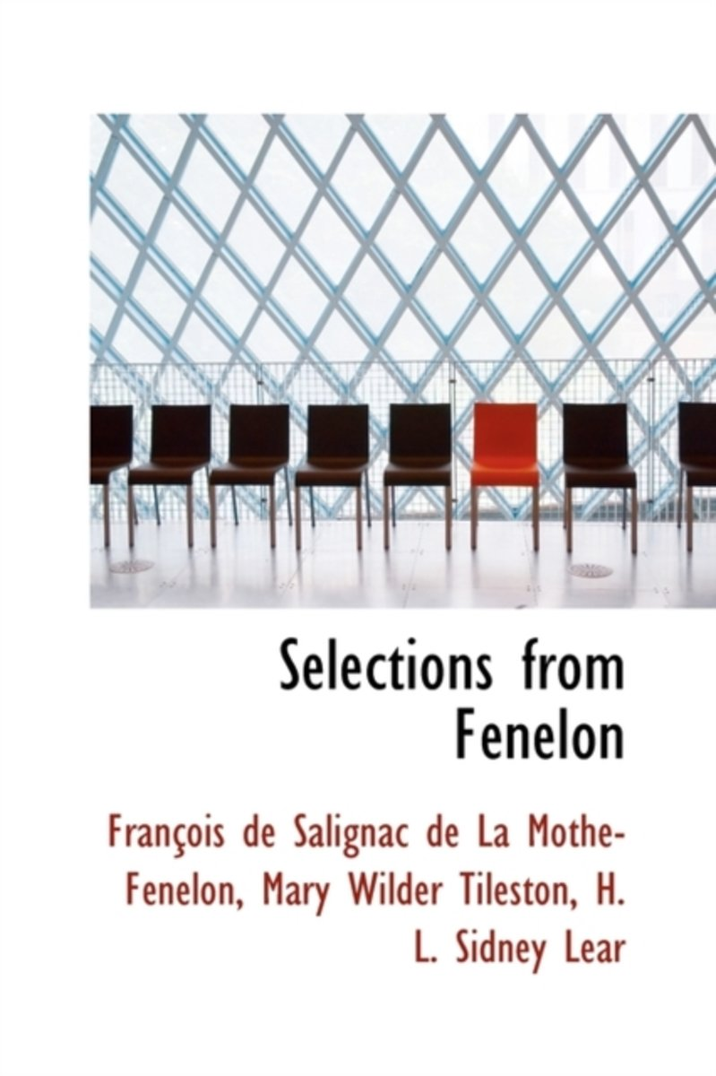 Selections from F Nelon