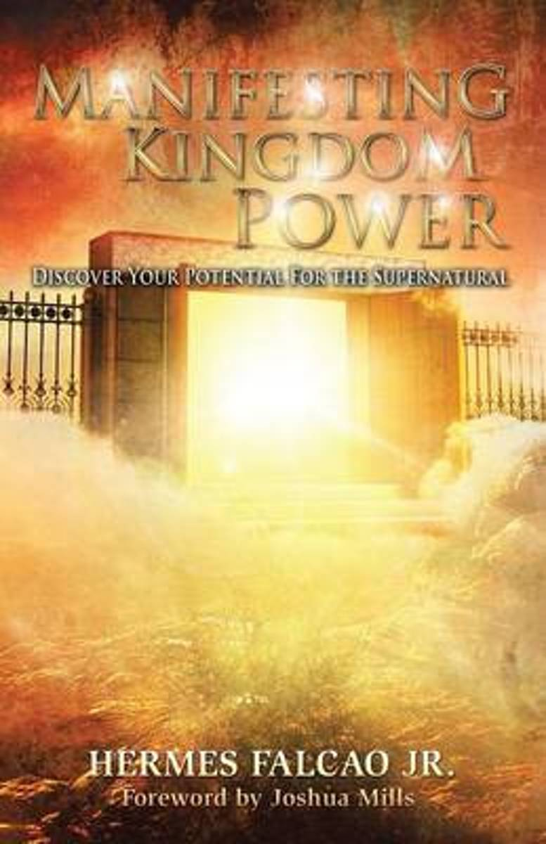 Manifesting Kingdom Power