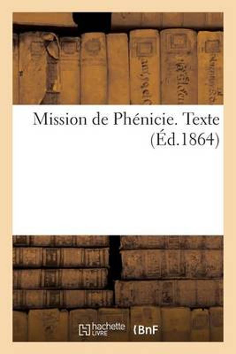 Mission de Ph�nicie. Texte