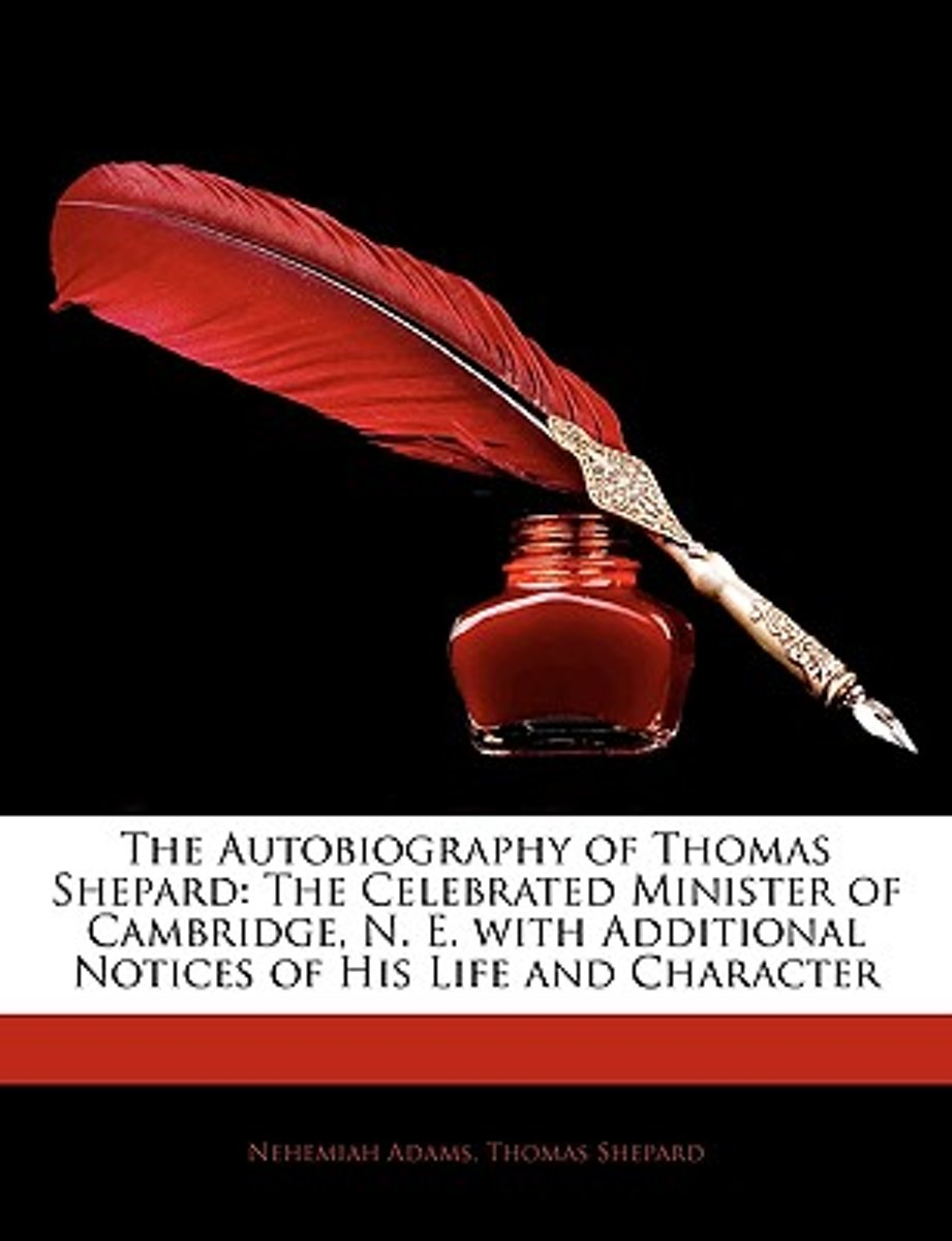 The Autobiography of Thomas Shepard