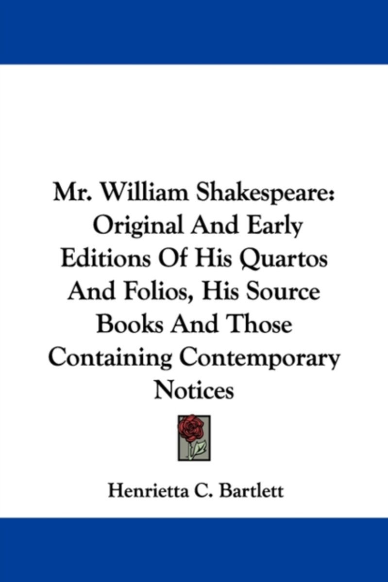 Mr. William Shakespeare