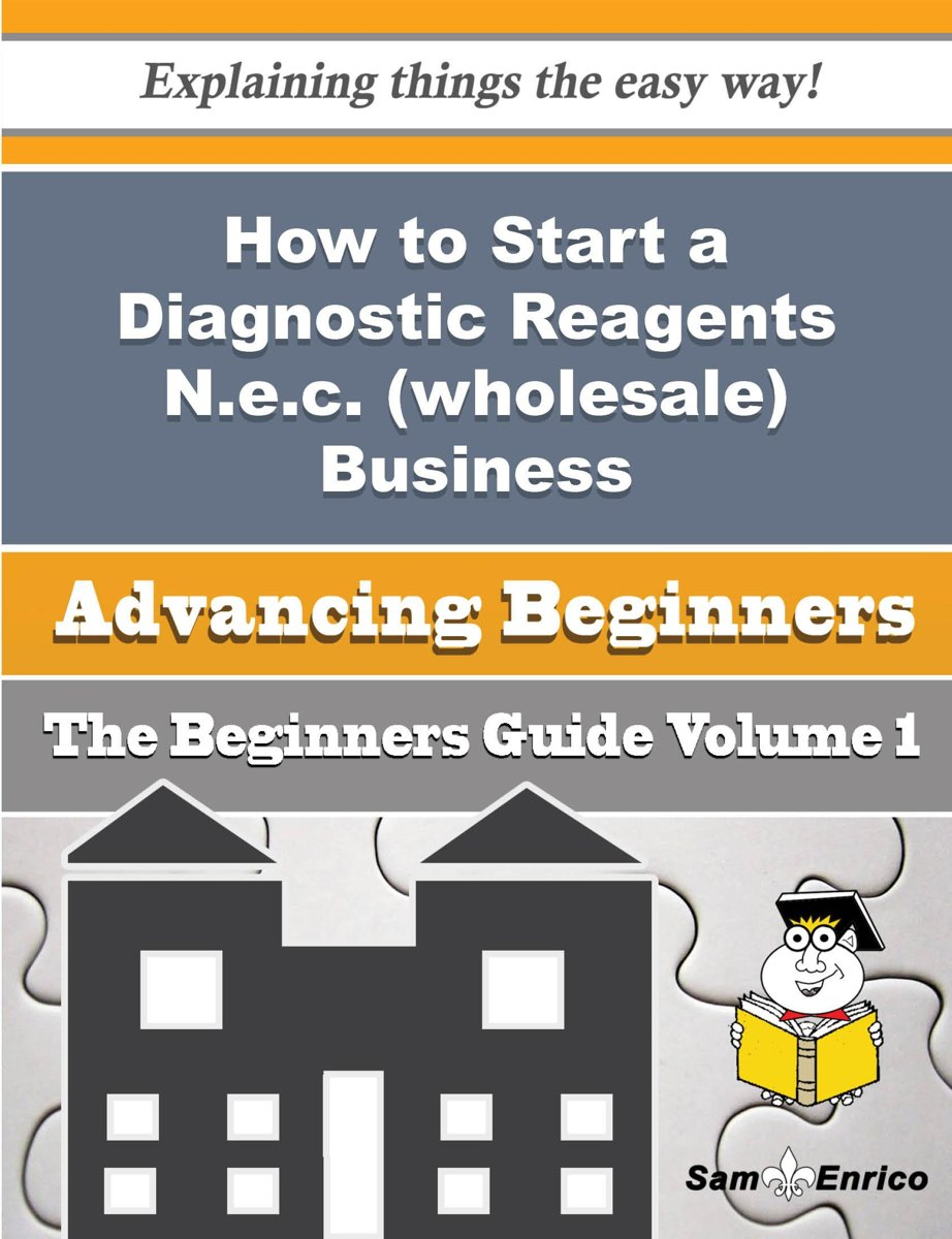 How to Start a Diagnostic Reagents N.e.c. (wholesale) Business (Beginners Guide)