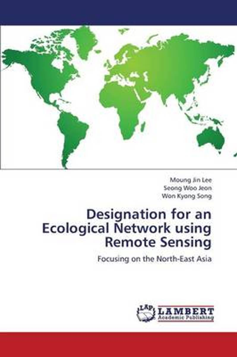 Designation for an Ecological Network Using Remote Sensing