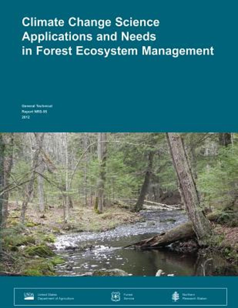 Climate Change Science Applications and Needs in Forest Ecosystem Management