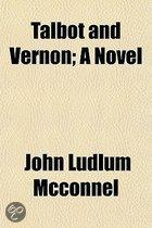 Talbot And Vernon; A Novel