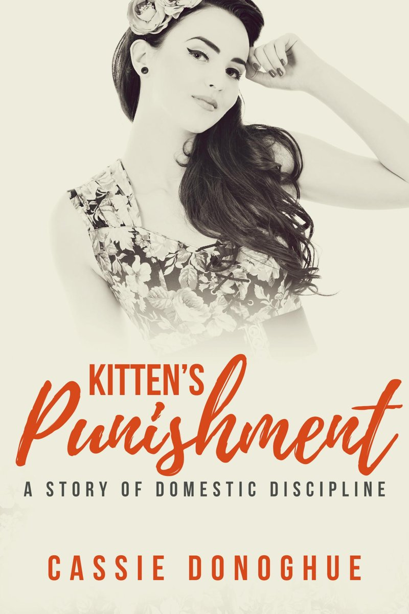Kitten's Punishment: A Story of Domestic Discipline