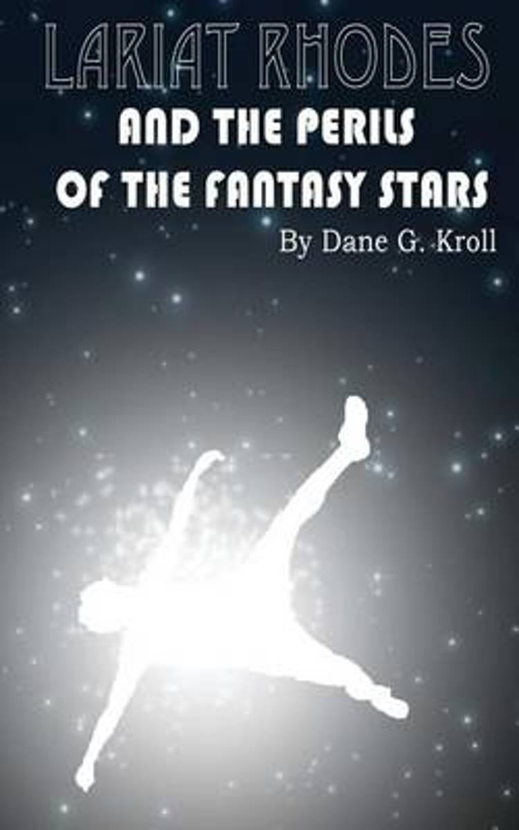 Lariat Rhodes and the Perils of the Fantasy Stars