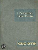 Contemporary Literary Criticism, Volume 279