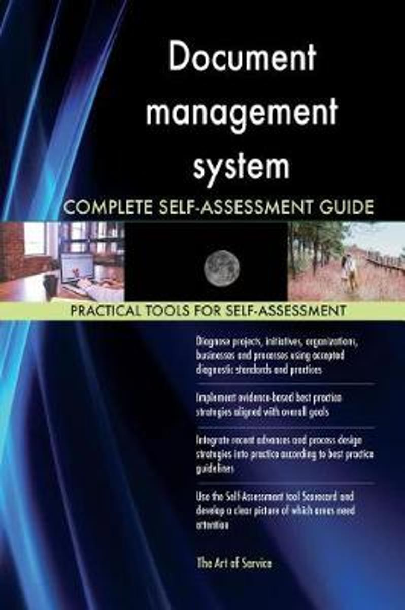 Document Management System Complete Self-Assessment Guide