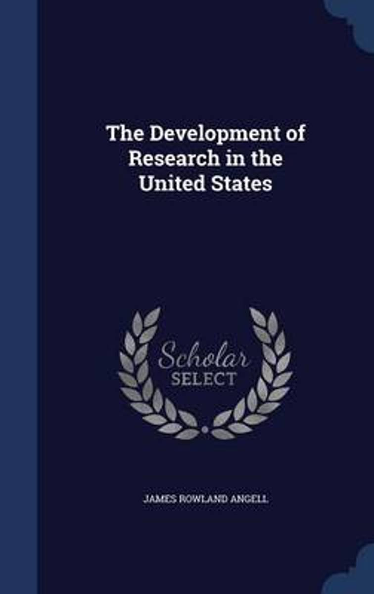 The Development of Research in the United States
