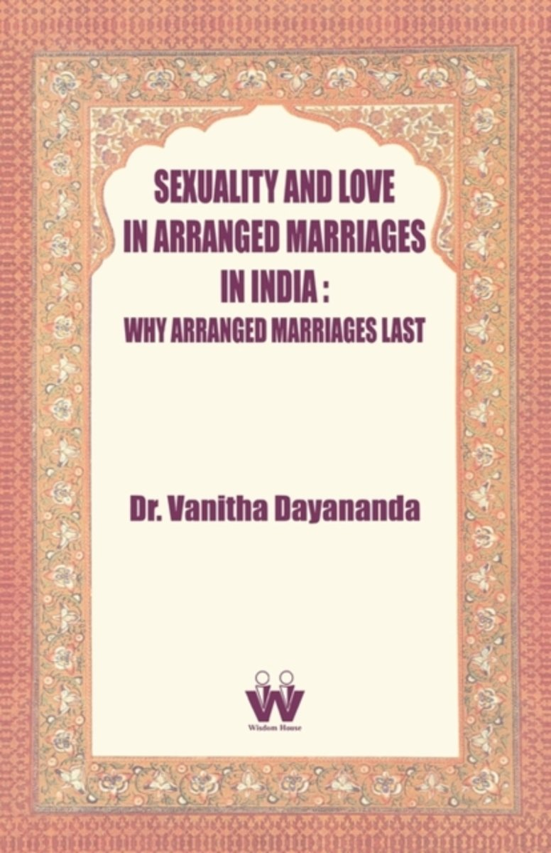 Sexuality and Love in Arranged Marriages in India