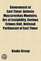 Government Of East Timor: Foreign Relations Of East Timor, Government Ministers Of East Timor, Military Of East Timor, Presidents Of East Timor