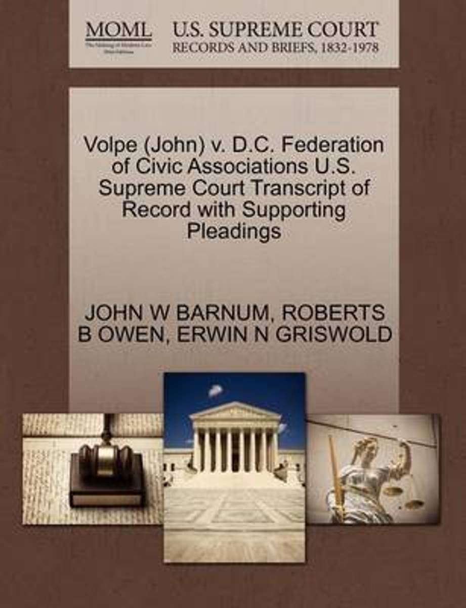 Volpe (John) V. D.C. Federation of Civic Associations U.S. Supreme Court Transcript of Record with Supporting Pleadings
