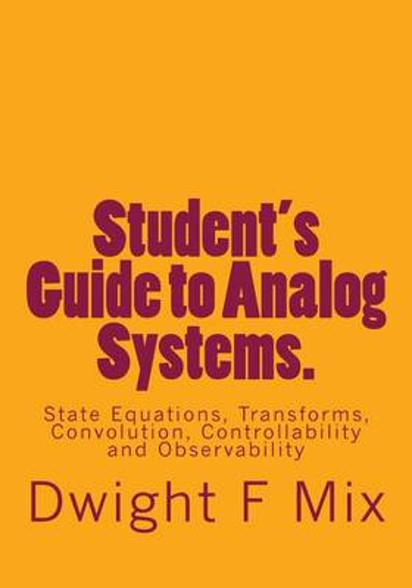 Student's Guide to Analog Systems.