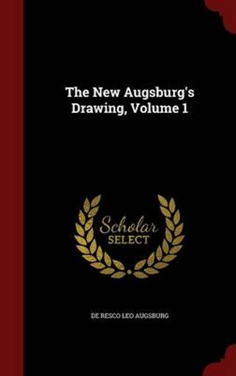 The New Augsburg's Drawing, Volume 1
