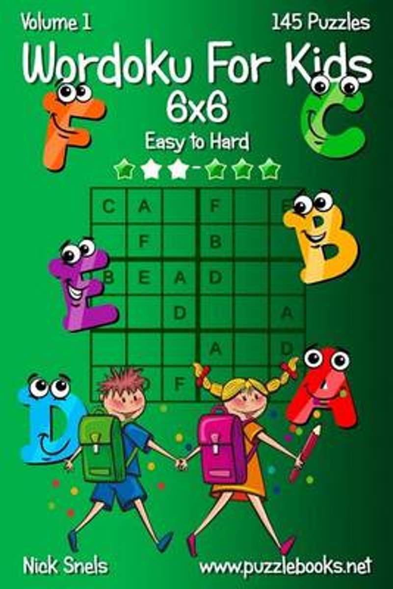 Wordoku for Kids 6x6 - Easy to Hard - Volume 1 - 145 Puzzles