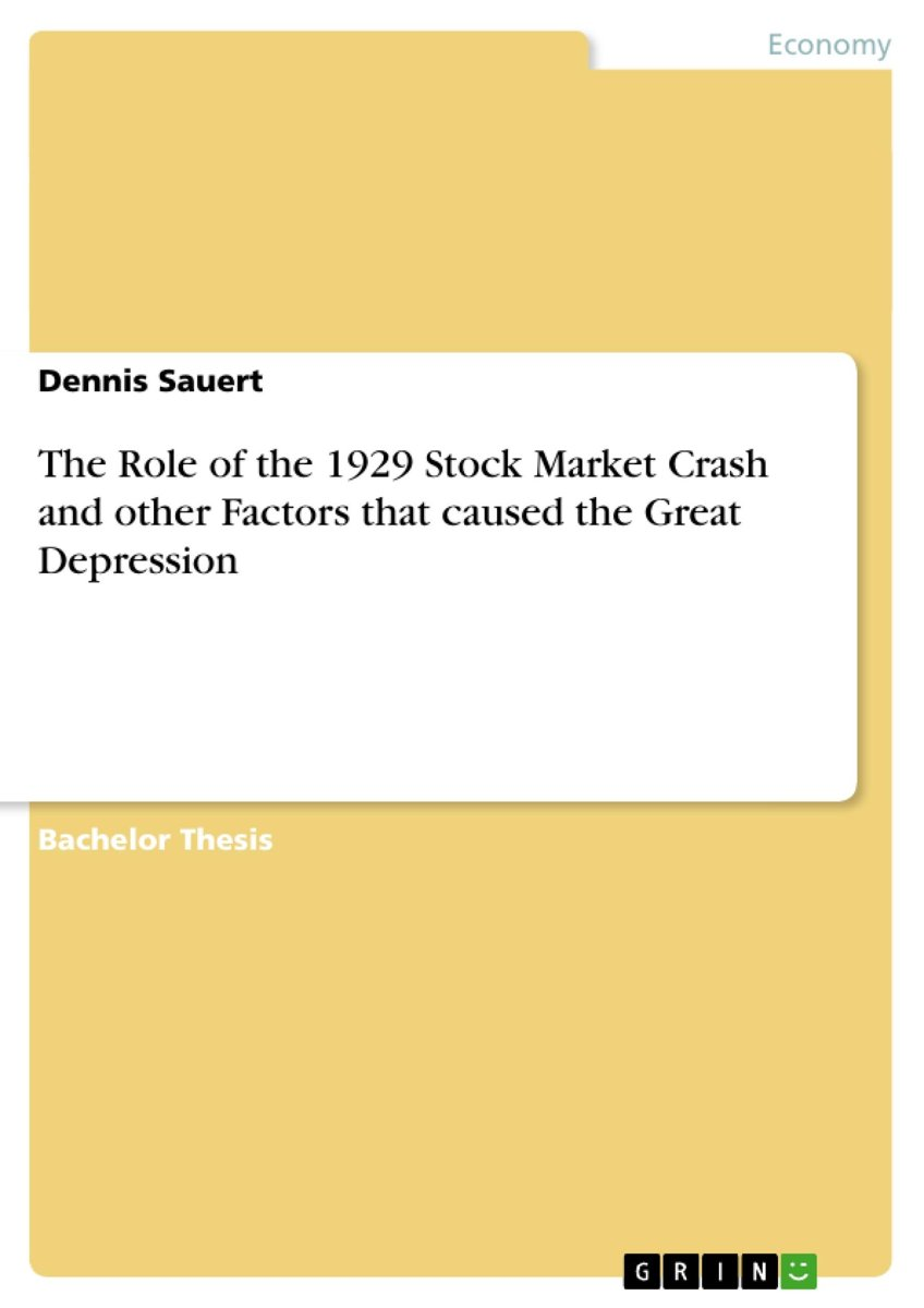 The Role of the 1929 Stock Market Crash and other Factors that caused the Great Depression