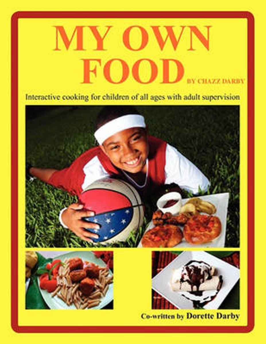 My Own Food by Chazz Darby