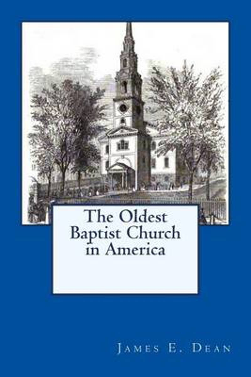 The Oldest Baptist Church in America