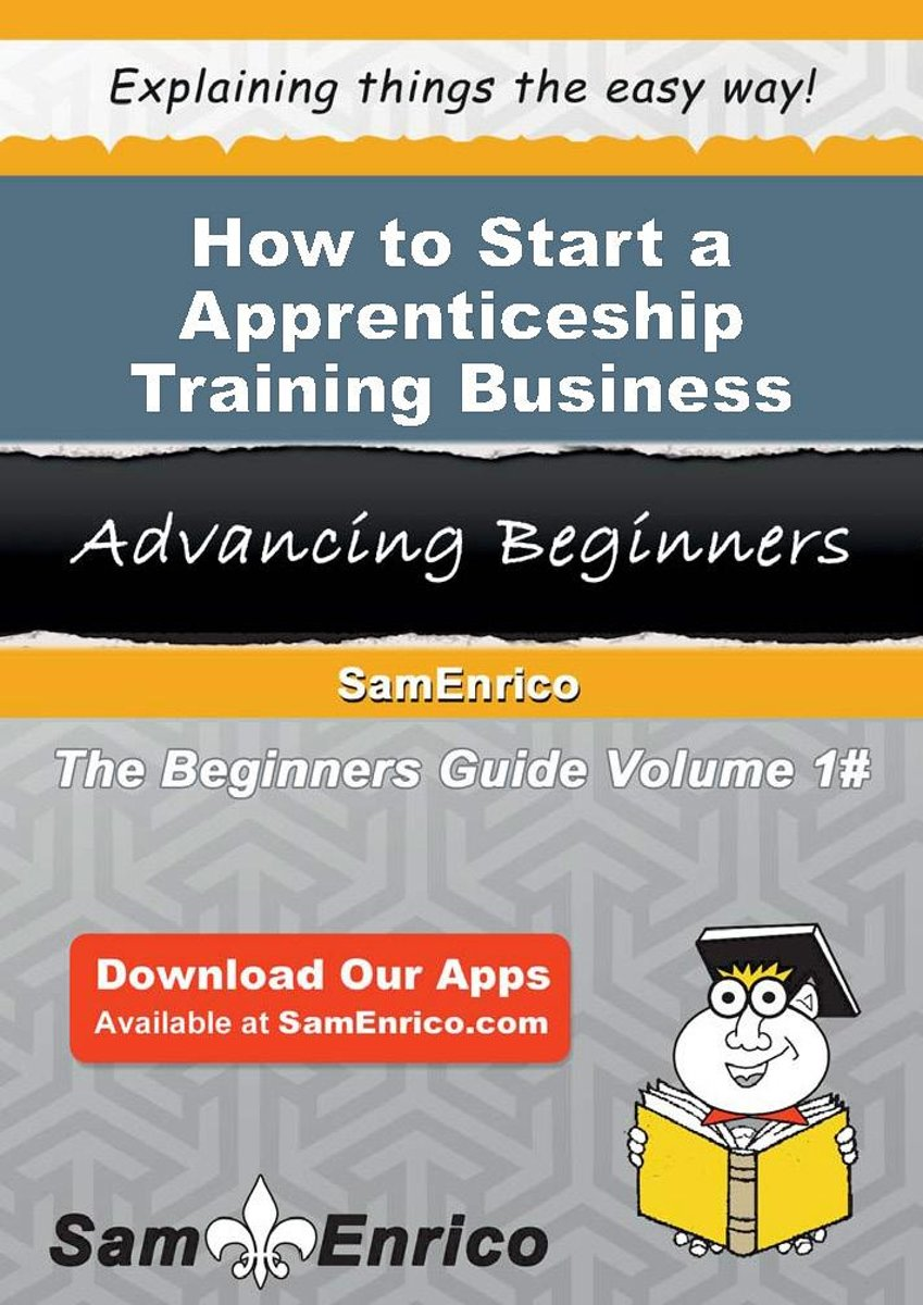How to Start a Apprenticeship Training Business
