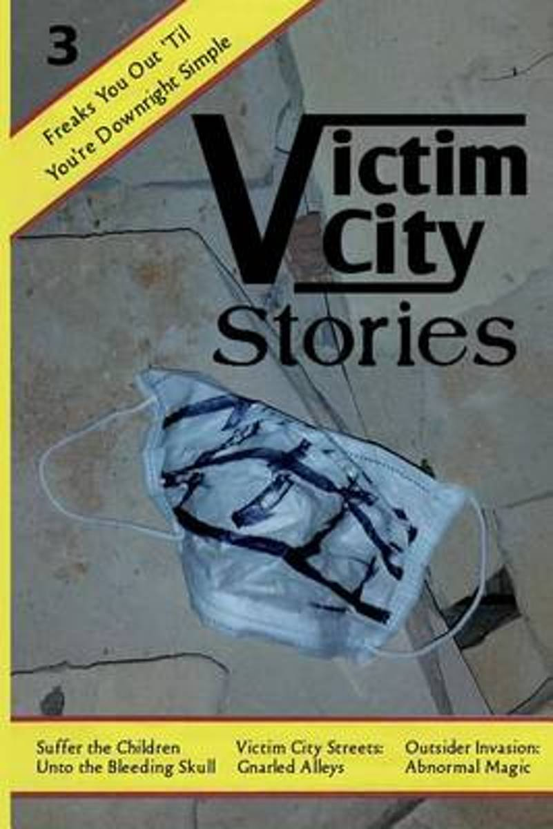 Victim City Stories Issue 3