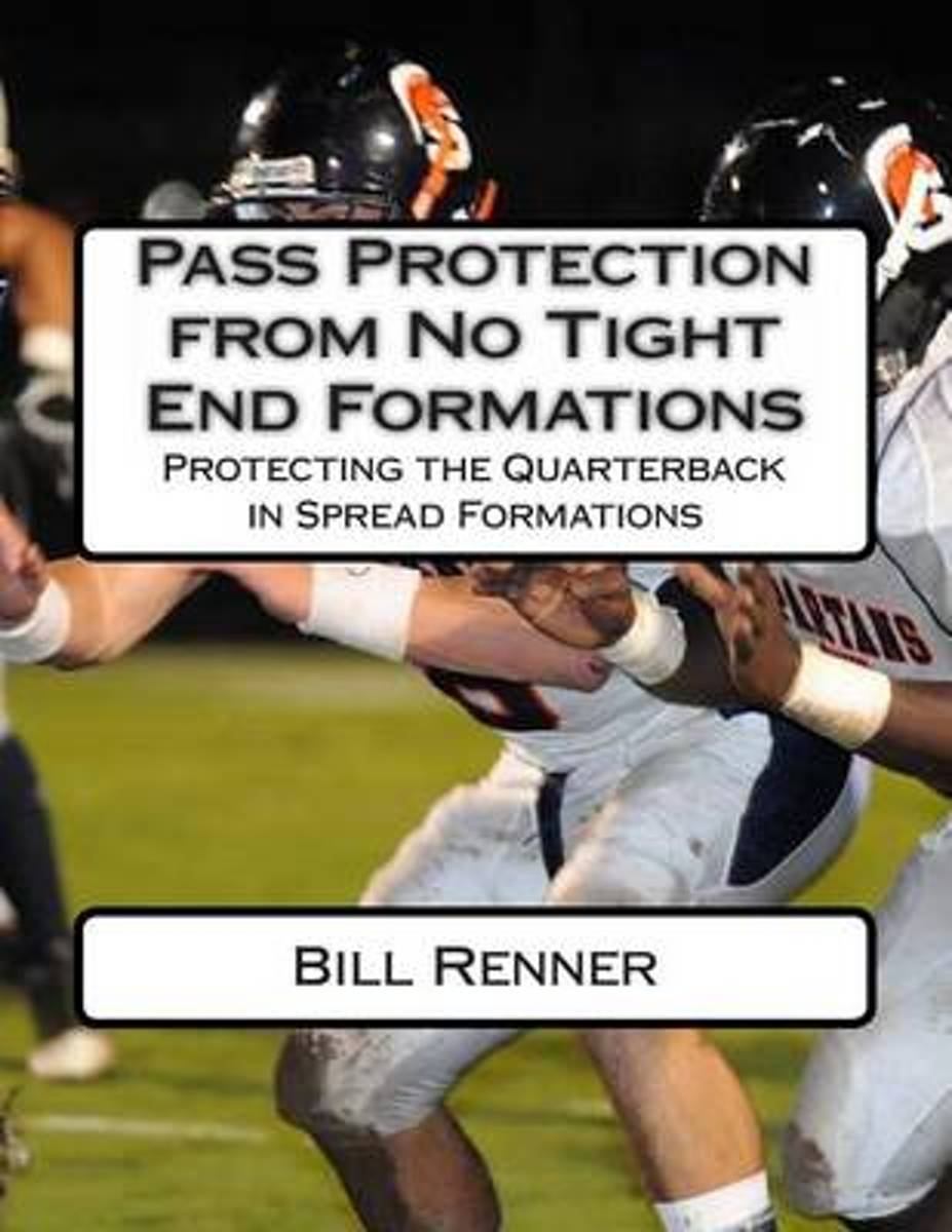 Pass Protection from No Tight End Formations