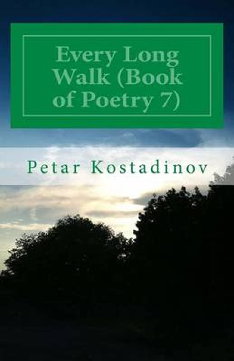 Every Long Walk (Book of Poetry 7)