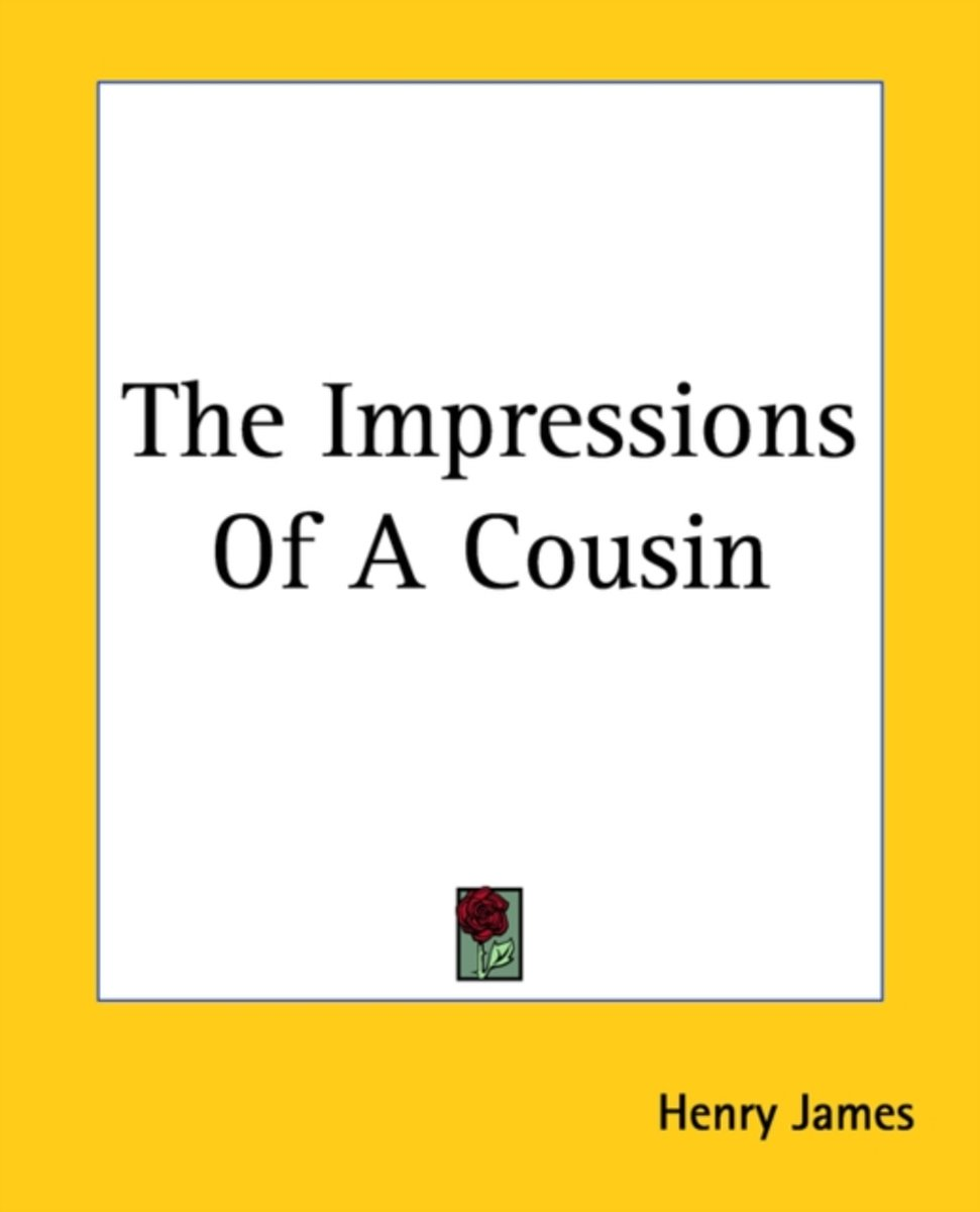 The Impressions Of A Cousin