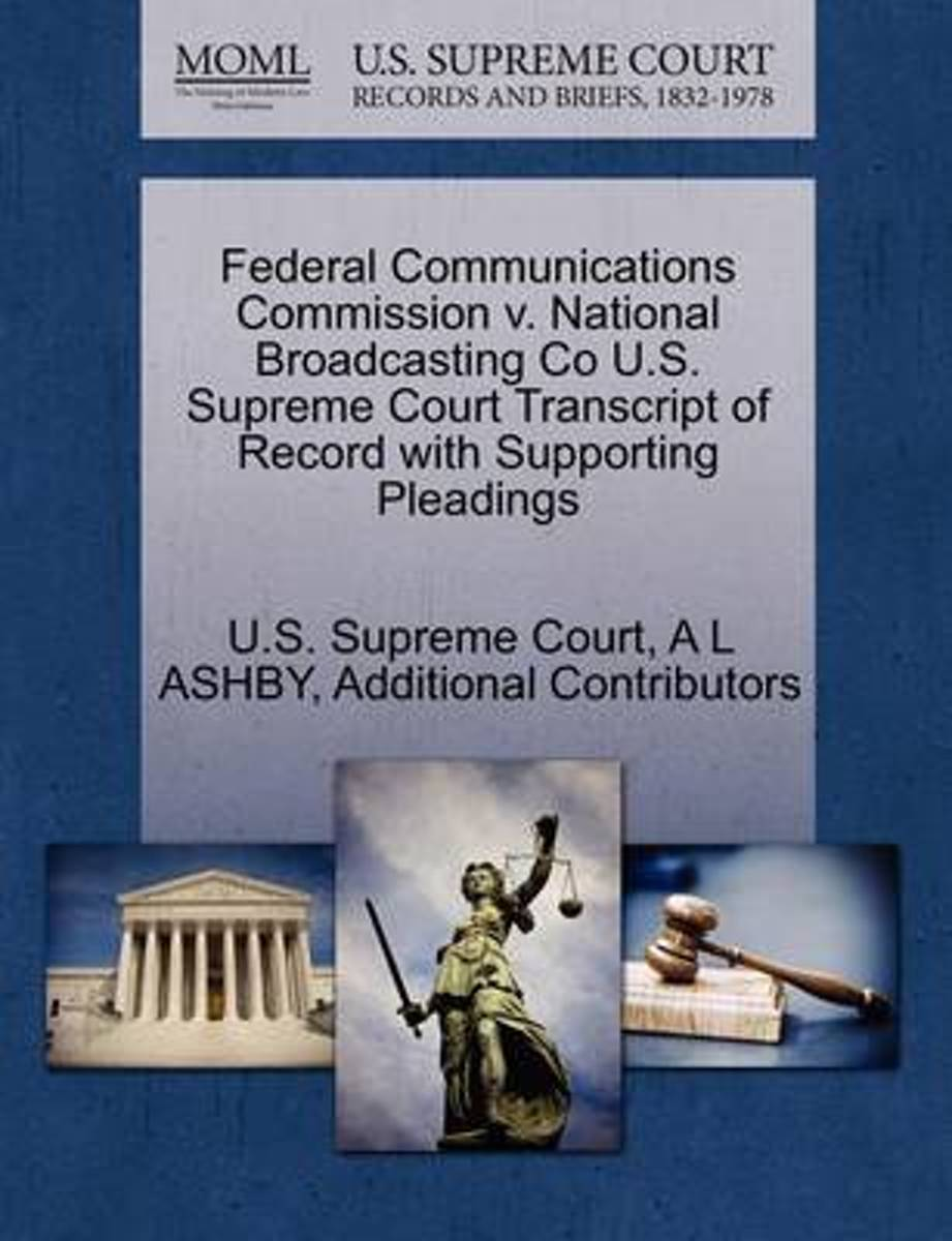 Federal Communications Commission V. National Broadcasting Co U.S. Supreme Court Transcript of Record with Supporting Pleadings