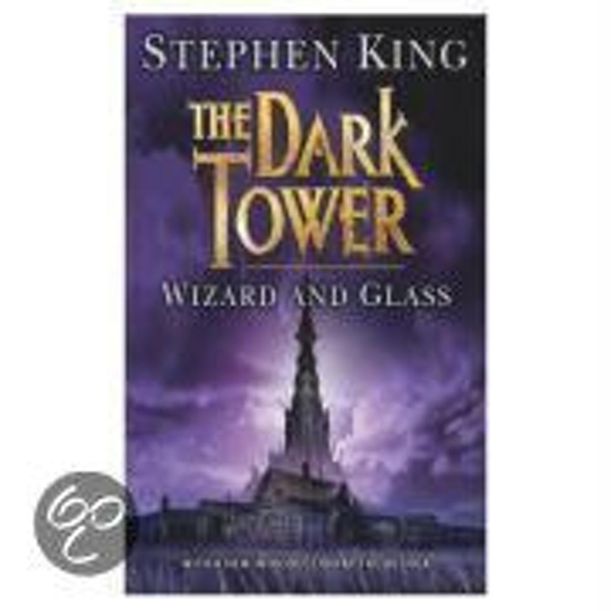 Dark Tower 4 / Wizard and Glass