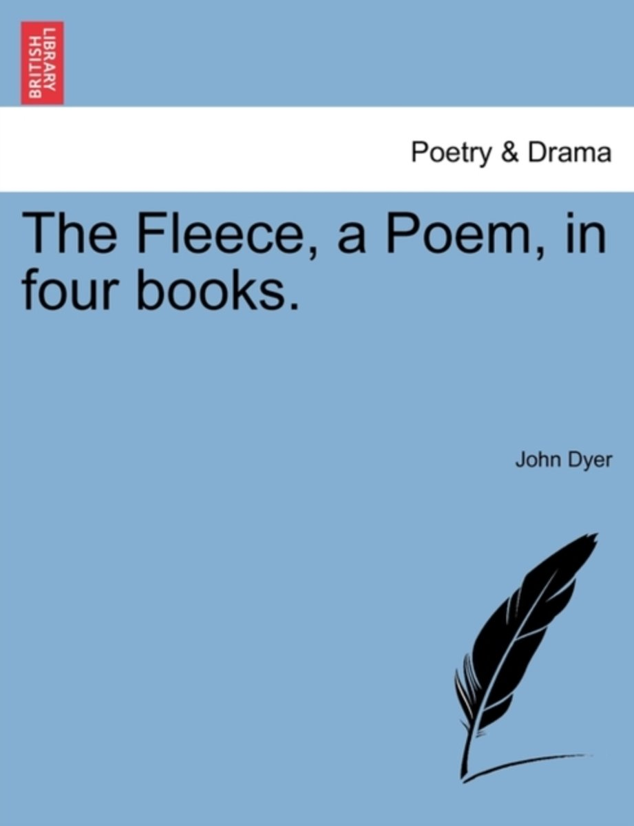 The Fleece, a Poem, in Four Books.
