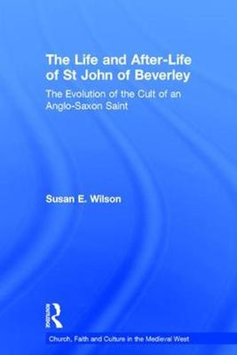 The Life and After-Life of St John of Beverley