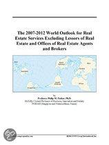 The 2007-2012 World Outlook for Real Estate Services Excluding Lessors of Real Estate and Offices of Real Estate Agents and Brokers