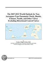 The 2007-2012 World Outlook for Non-Aerospace-Type Pneumatic Check, Shuttle, Exhaust, Needle, and Other Valves Excluding Directional Control Valves